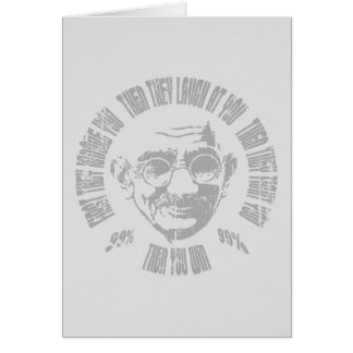 Gandhi - Then You Win Greeting Card