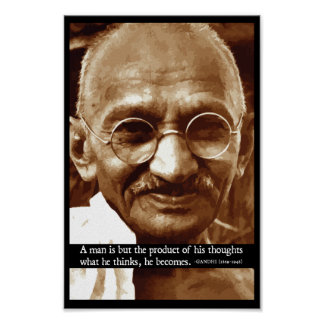 Gandhi 'What he thinks, he becomes' quote poster