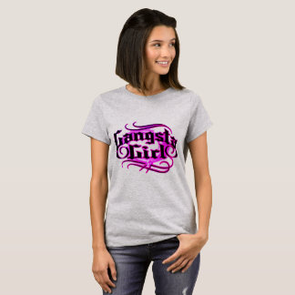 Gangsta Girl T-Shirt
