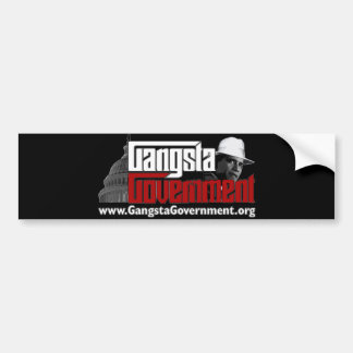 Gangsta Government Bumper Sticker