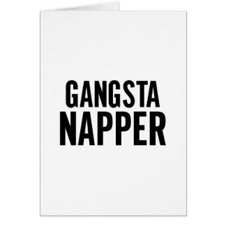 Gangsta Napper Card