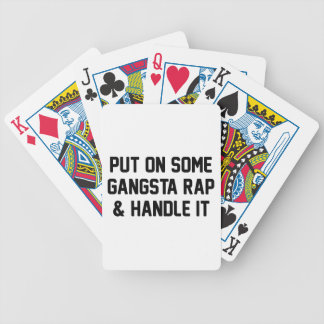 Gangsta Rap & Handle It Bicycle Playing Cards