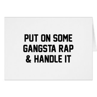 Gangsta Rap & Handle It Card