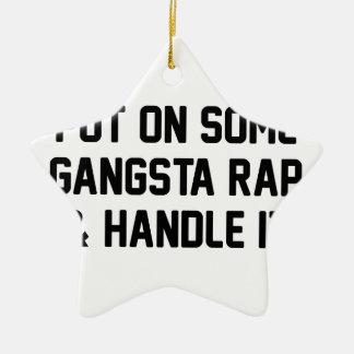 Gangsta Rap & Handle It Ceramic Star Decoration