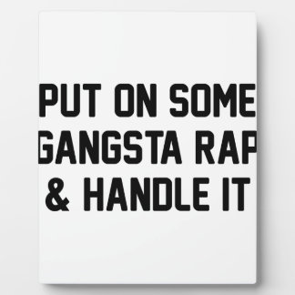 Gangsta Rap & Handle It Plaque