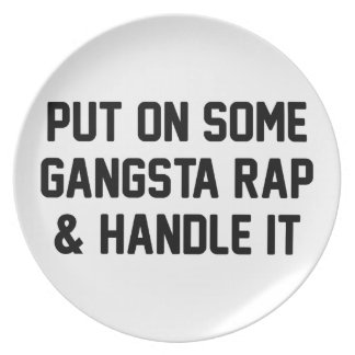 Gangsta Rap & Handle It Plate