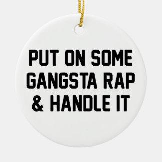 Gangsta Rap & Handle It Round Ceramic Decoration