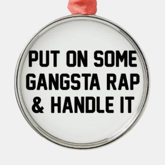 Gangsta Rap & Handle It Silver-Colored Round Decoration