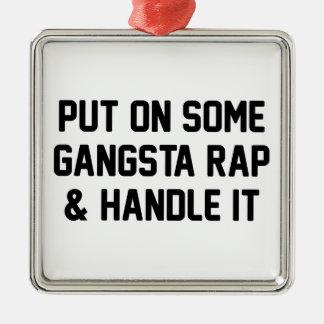 Gangsta Rap & Handle It Silver-Colored Square Decoration