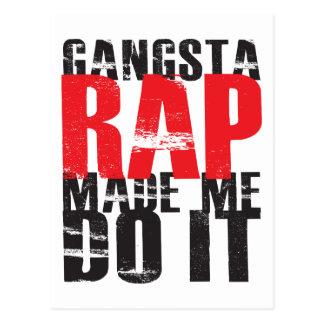 Gangsta Rap Made Me Do It - Black Postcard