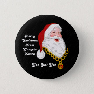 Gangsta Santa Button