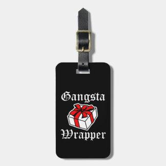 Gangsta Wrapper funny Christmas Saying luggage tag