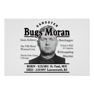 Gangster Bugs Moran Poster