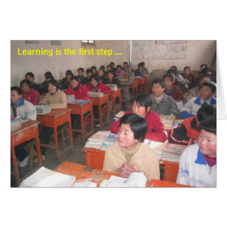 Gansu Students, Learning is the first step ... Greeting Card