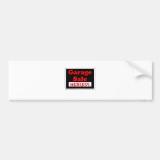 Garage Sale Heiress Bumper Sticker