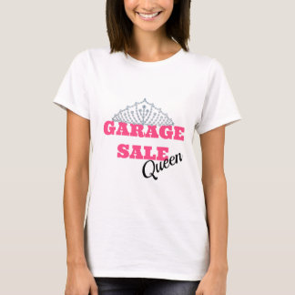 Garage Sale Queen Line T-Shirt