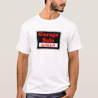 Garage Sale Queen T-Shirt