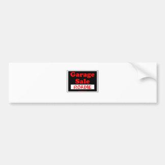 Garage Sale Roadie Bumper Sticker
