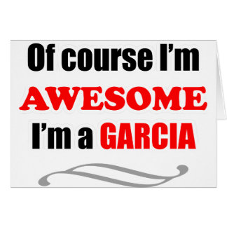 Garcia Awesome Family Greeting Card
