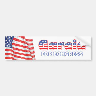 Garcia for Congress Patriotic American Flag Design Bumper Sticker