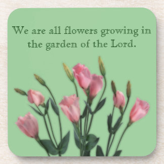 Garden of the Lord Quote Coaster