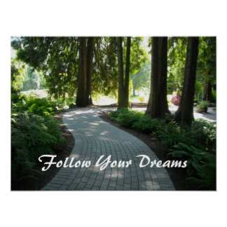 Garden Path - Follow Your Dreams Poster
