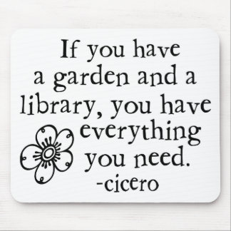 Garden Quotes Mouse Pad