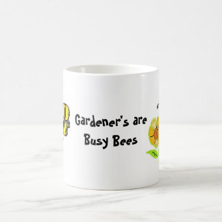 Gardener's Are Busy Bees Mugs