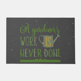 Gardener's Work Never Done Door Mat