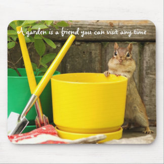 Gardening Chipmunk with Quote Mousepad