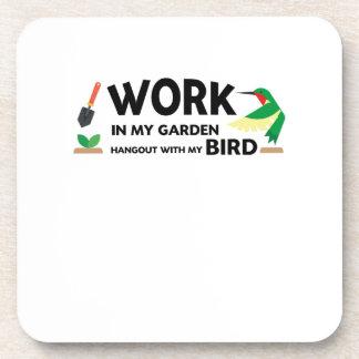 Gardening Gift  Work In Garden Hangout With Bird Coaster