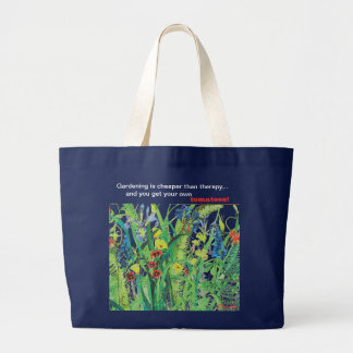 Gardening is Cheaper than Therapy jumbo tote