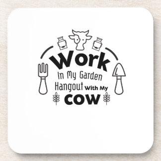 Gardening Work In My Garden Hangout With cow Gift Coaster