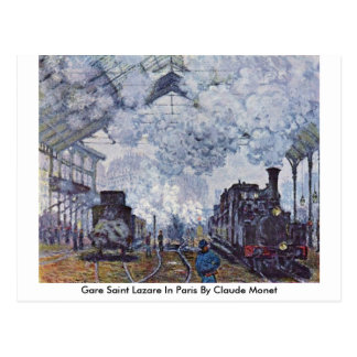 Gare Saint Lazare In Paris By Claude Monet Postcard