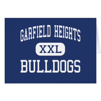 Garfield Heights - Bulldogs - High - Cleveland Greeting Cards