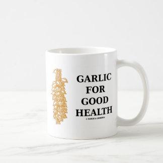 Garlic For Good Health (Food For Thought) Coffee Mug