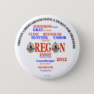 Gary Johnson Oregon Libertarians Ticket 6 Cm Round Badge
