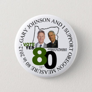 Gary Johnson Oregon Measure 80 6 Cm Round Badge