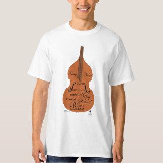 Gary Karr Teaches Us This: T-Shirt