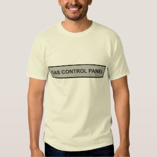 GAS CONTROL PANEL T-SHIRT