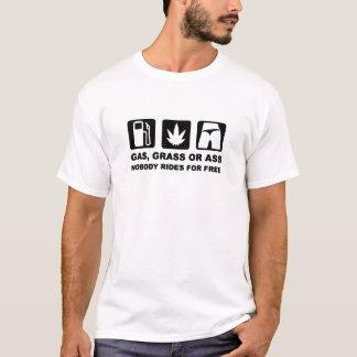 GAS, GRASS OR . .. .. T-Shirt