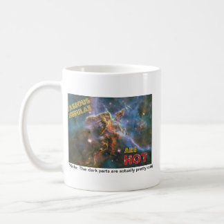 Gaseous nebulae are HOT Coffee Mug