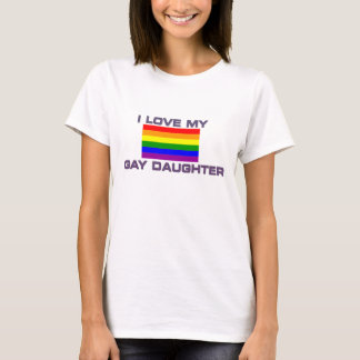 Gay / Lesbian I love My Gay Daughter -Shirt T-Shirt
