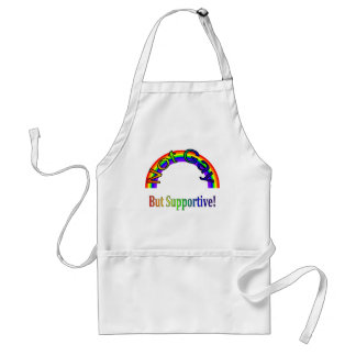 Gay Lesbian LGBT, Not Gay - But Supportive! Standard Apron