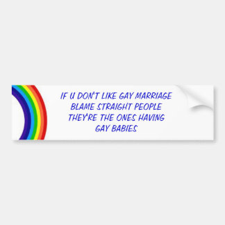 Pro Gay Marriage Bumper Stickers 76