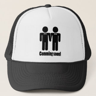 Gay Marriage coming soon Trucker Hat