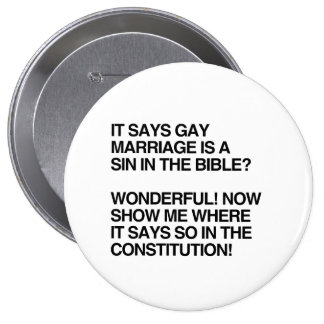 GAY MARRIAGE IS A SIN IN THE BIBLE 10 CM ROUND BADGE