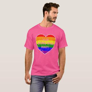 Gay Pride Rainbow Flag Heart Yup Born This Way T-Shirt