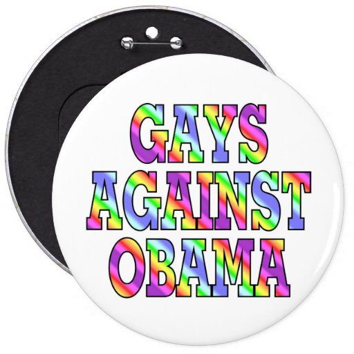 Gays against Obama Buttons