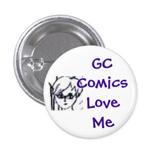 GC Comics Love Me 3 Cm Round Badge